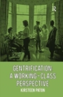 Image for Gentrification  : a working-class perspective