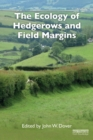 Image for The ecology of hedgerows and field margins