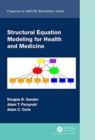Image for Structural equation modeling for health and medicine