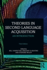 Image for Theories in second language acquisition  : an introduction