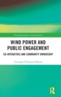 Image for Wind Power and Public Engagement : Co-operatives and Community Ownership