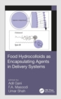 Image for Food Hydrocolloids as Encapsulating Agents in Delivery Systems