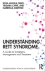 Image for Understanding Rett Syndrome : A guide to symptoms, management and treatment