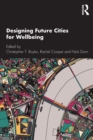 Image for DESIGNING FUTURE CITIES FOR WELLBEING