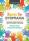 Image for Hands on dyspraxia  : supporting young people with motor and sensory challenges