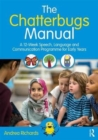 Image for The chatterbugs manual  : a 12-week speech, language and communication programme for early years