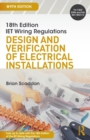 Image for IET wiring regulations  : design and verification of electrical installations
