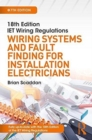 Image for 18th edition IET wiring regulations  : wiring systems and fault finding for installation electricians