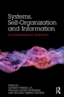 Image for Systems, self-organization and information  : an interdisciplinary perspective