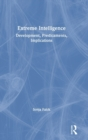 Image for Extreme Intelligence : Development, Predicaments, Implications