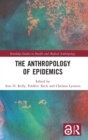 Image for The anthropology of epidemics