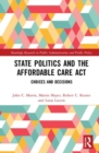 Image for State Politics and the Affordable Care Act : Choices and Decisions