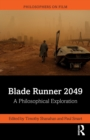 Image for Blade runner 2049  : a philosophical exploration