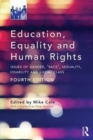 Image for Education, equality and human rights  : issues of gender, 'race', sexuality, disability and social class