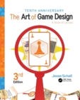 Image for The art of game design  : a book of lenses