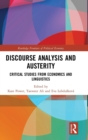 Image for Discourse analysis and austerity  : critical studies from economics and linguistics
