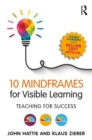 Image for 10 mindframes for visible learning  : teaching for success