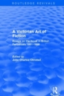 Image for A Victorian art of fiction  : essays on the novel in British periodicals1851-1869
