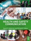 Image for Health and safety communication  : a practical guide forward