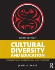 Image for Cultural diversity and education  : foundations, curriculum, and teaching