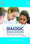 Image for Dialogic education  : mastering core concepts through thinking together