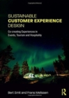 Image for Sustainable customer experience design  : co-creating experiences in events, tourism and hospitality