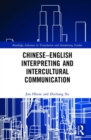 Image for Chinese-English interpreting and intercultural communication