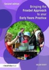 Image for Bringing the Froebel Approach to your early years practice
