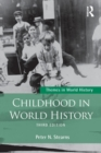 Image for Childhood in world history