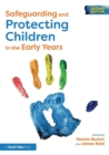 Image for Safeguarding and protecting children in the early years