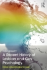 Image for A recent history of lesbian and gay psychology  : from homophobia to LGBT