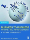 Image for Business to business marketing management  : a global perspective