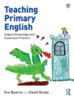 Image for Teaching primary English  : subject knowledge and classroom practice