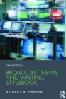 Image for Broadcast news and writing stylebook