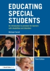 Image for Educating special students  : an introduction to provision for learners with disabilities and disorders