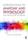 Image for Introduction to anatomy and physiology for healthcare students