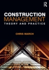 Image for Construction management  : theory and practice