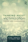 Image for Thinking about victimization  : context and consequences