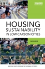 Image for Housing sustainability in low carbon cities