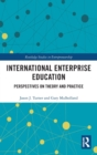 Image for International enterprise education  : perspectives on theory and practice