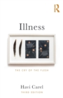 Image for Illness  : the cry of the flesh