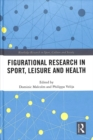 Image for Figurational research in sport, leisure and health