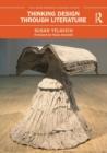 Image for Thinking design through literature