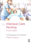 Image for Intensive care nursing  : a framework for practice