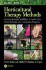 Image for Horticultural Therapy Methods : Connecting People and Plants in Health Care, Human Services, and Therapeutic Programs, Second Edition