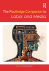 Image for The Routledge companion to labor and media
