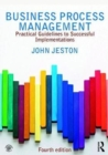 Image for Business process management  : practical guidelines to successful implementations