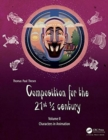 Image for Composition for the 21st 1/2 century, Vol 2 : Characters in Animation