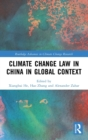 Image for Climate change law in China in global context