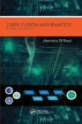 Image for Data fusion mathematics  : theory and practice